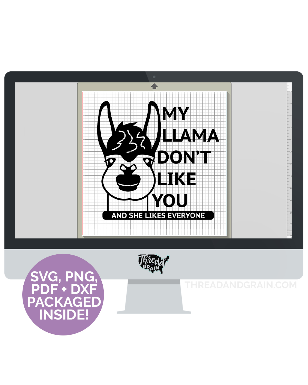 My Llama Don't Like You DIGITAL CUT FILE