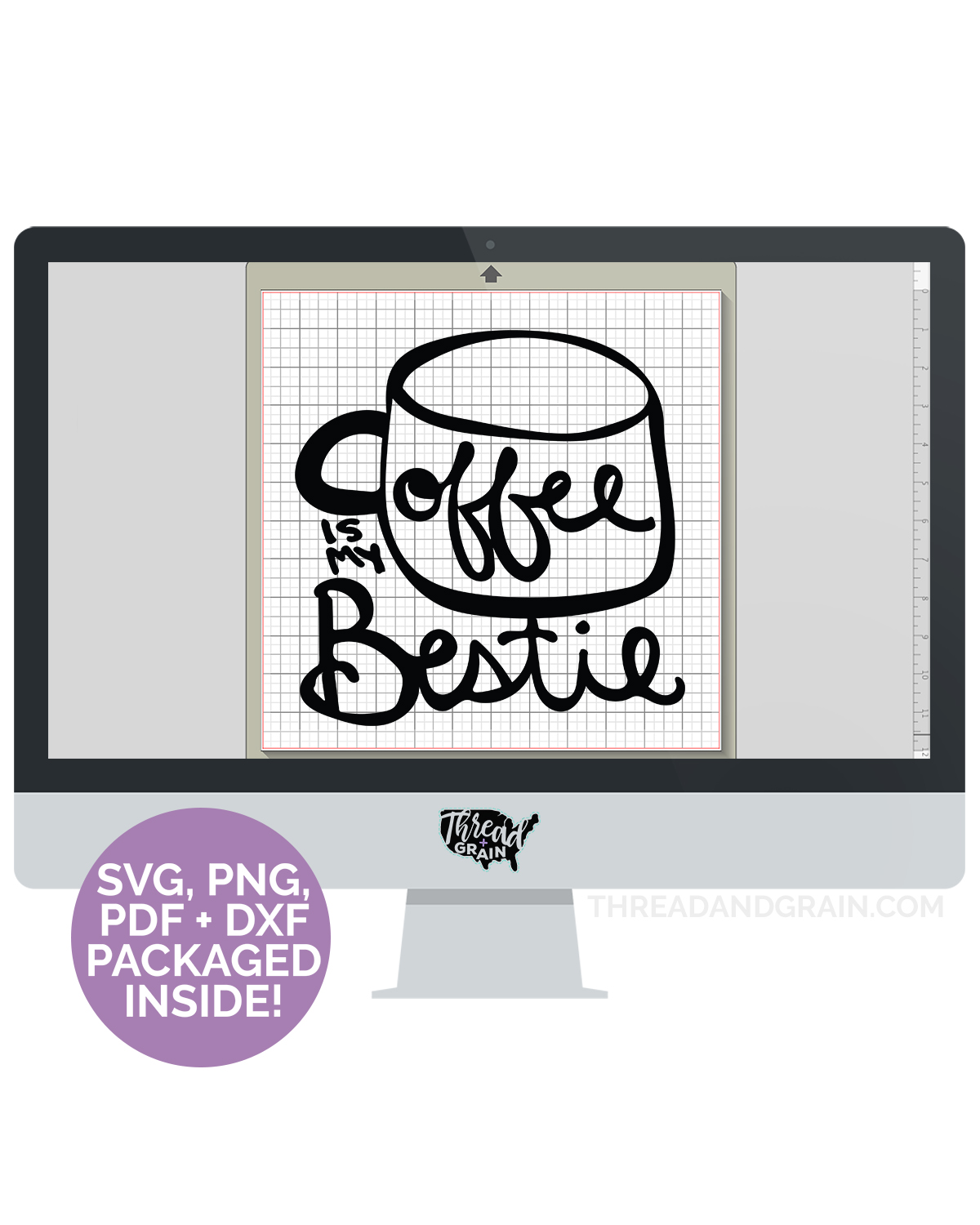 Coffee Is My Bestie DIGITAL CUT FILE