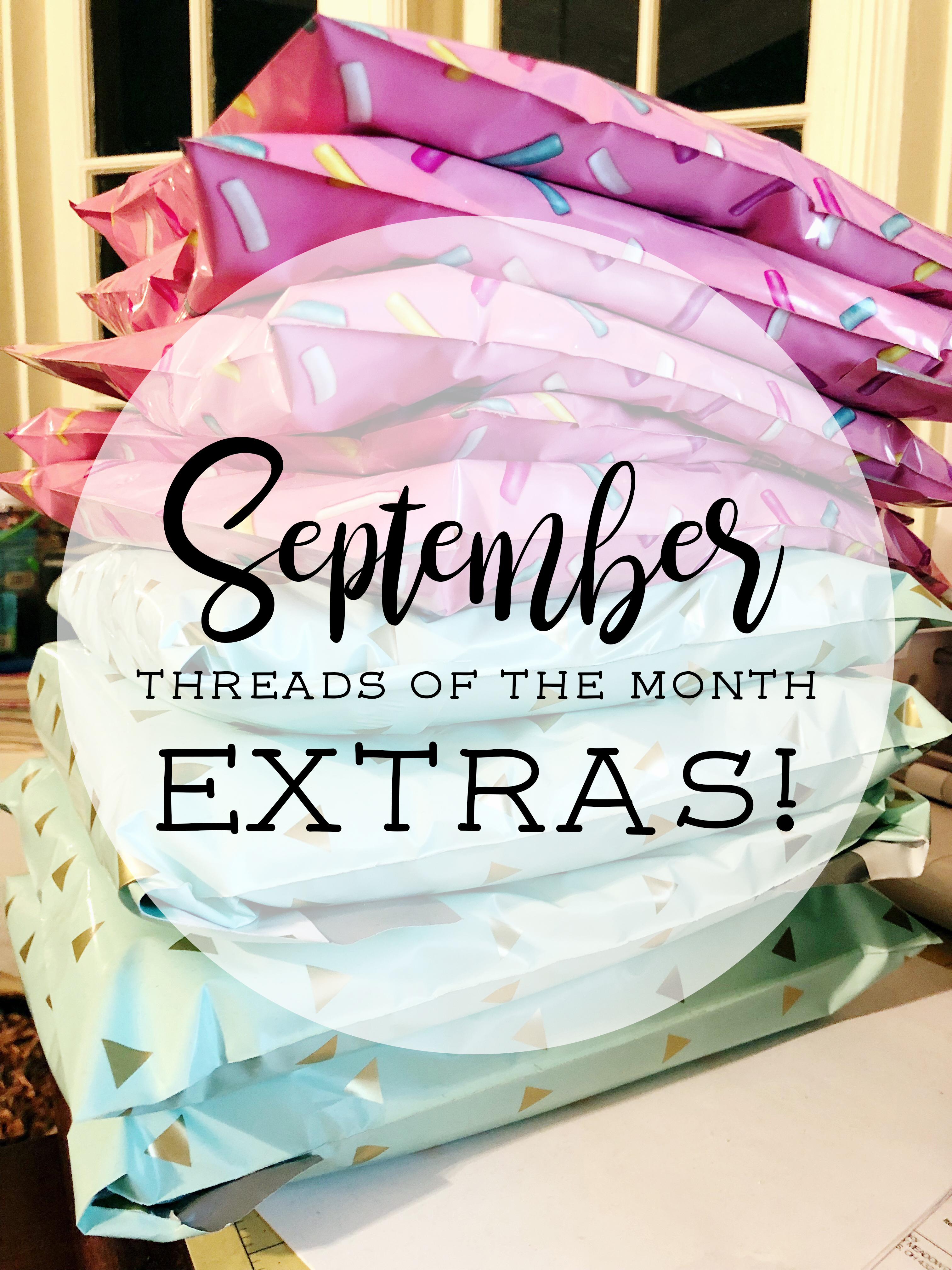 Threads of the Month :: September Extras!