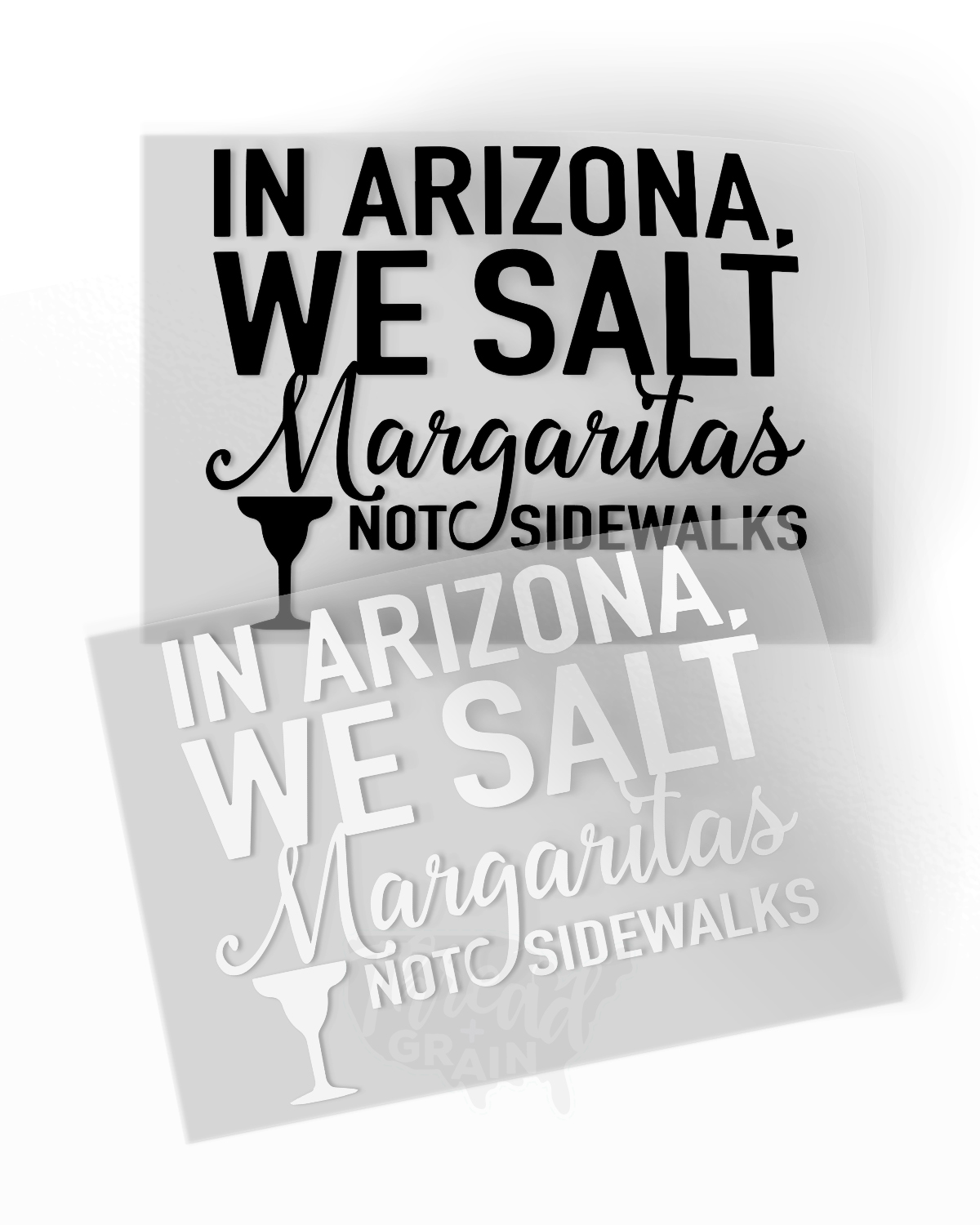 Arizona :: Salt Margaritas, Not Sidewalks IRON-ON TRANSFER