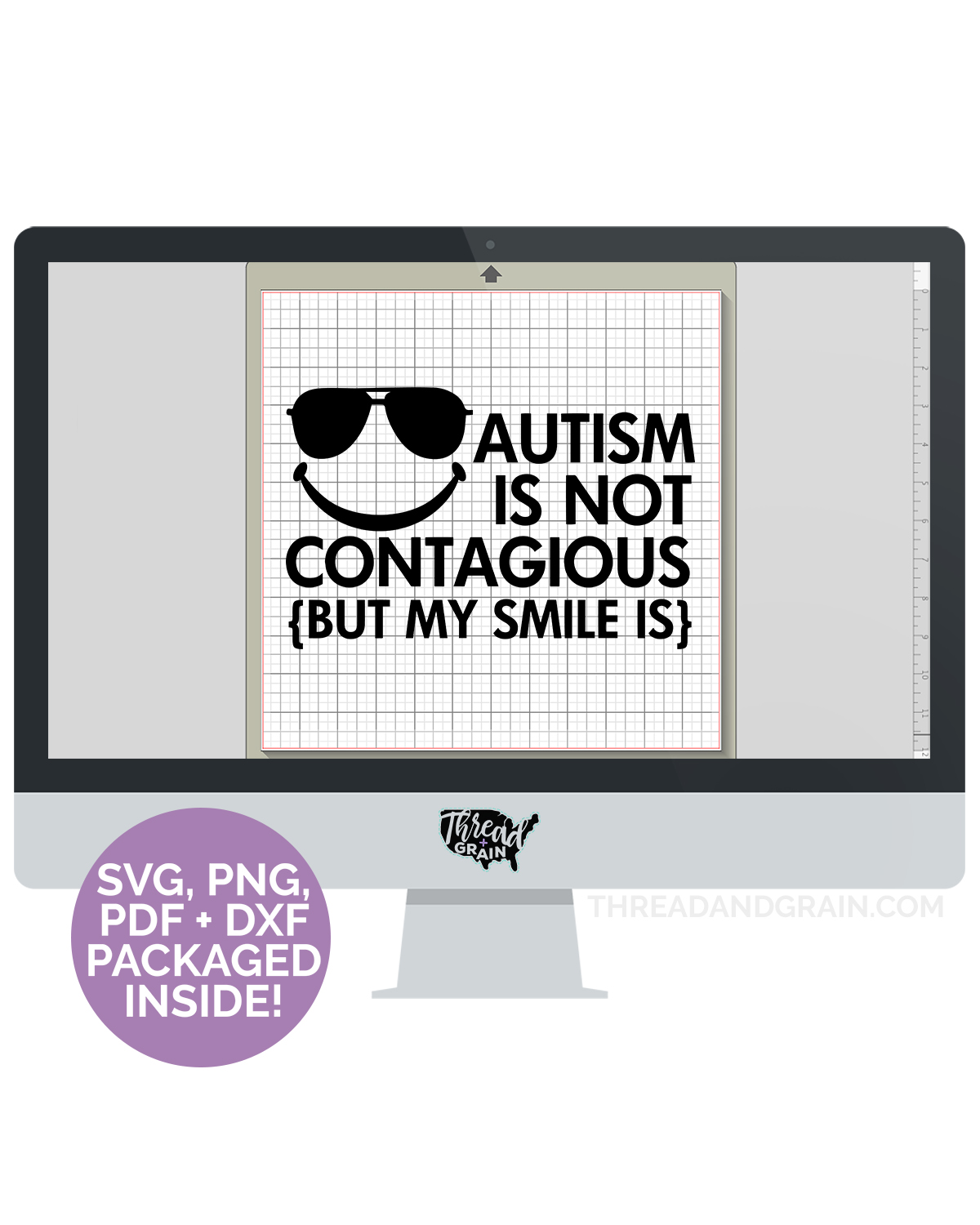 Autism Isn't Contagious, But My Smile Is DIGITAL CUT FILE