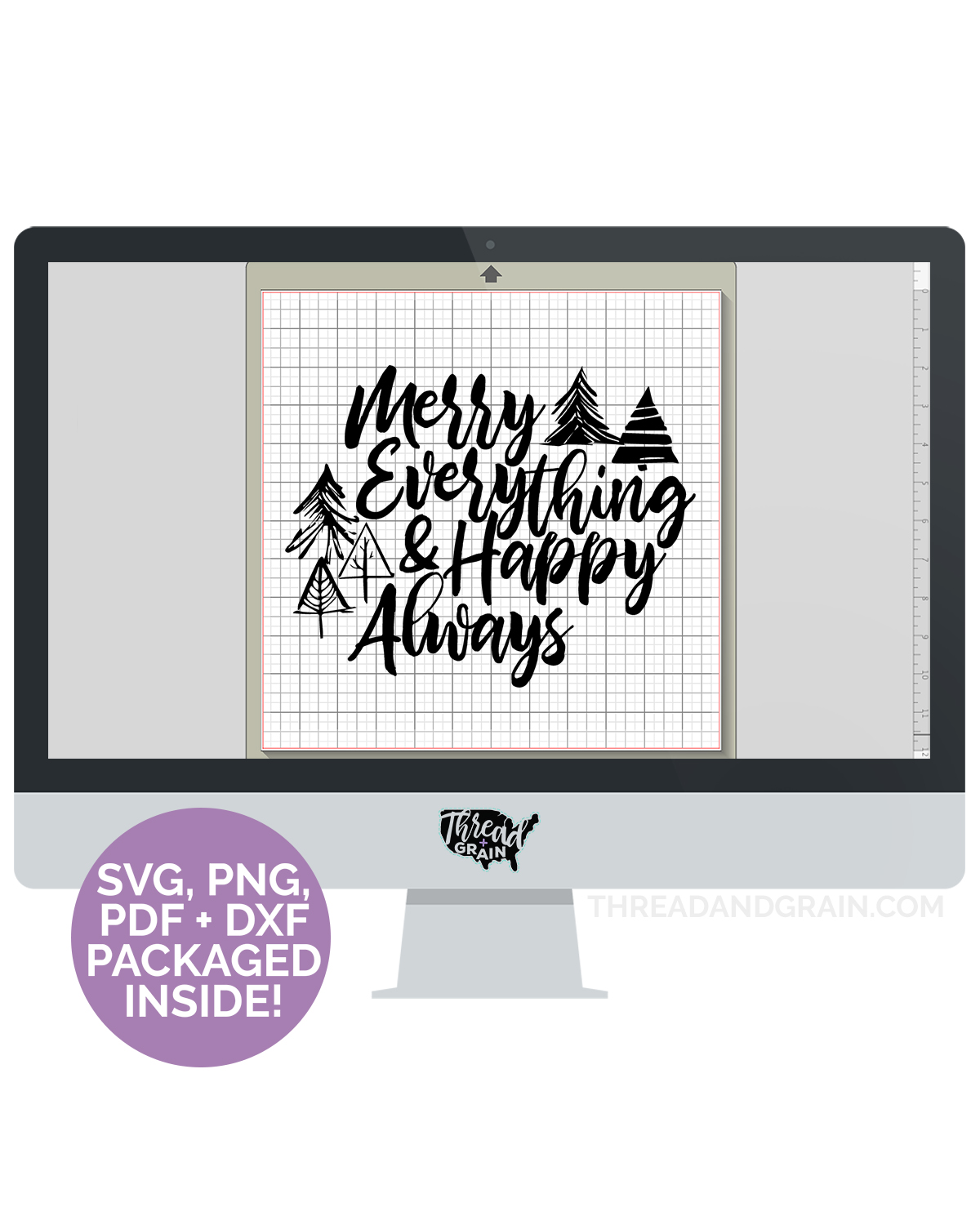 Merry Everything and Happy Always DIGITAL CUT FILE