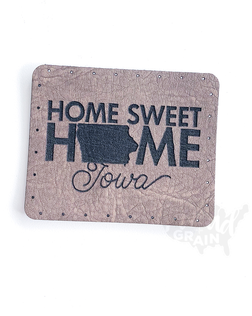 Iowa :: Home Sweet Home VEGAN LEATHER PATCH
