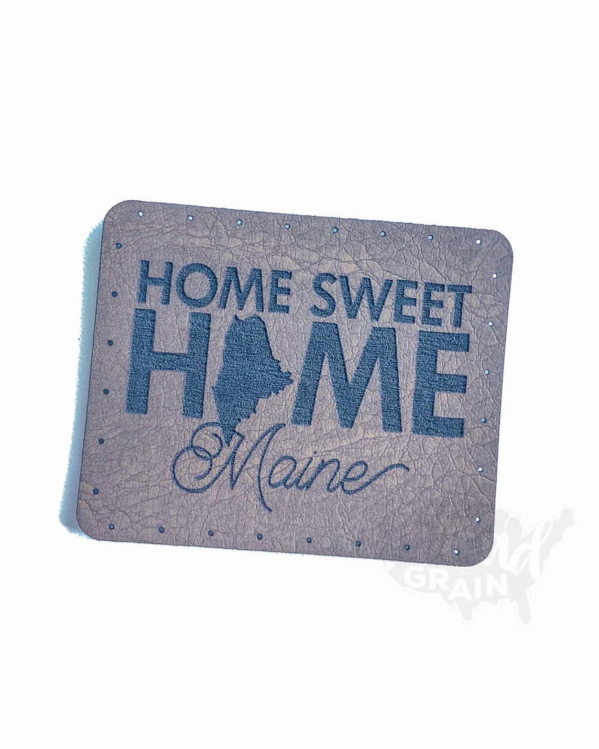 Maine :: Home Sweet Home VEGAN LEATHER PATCH