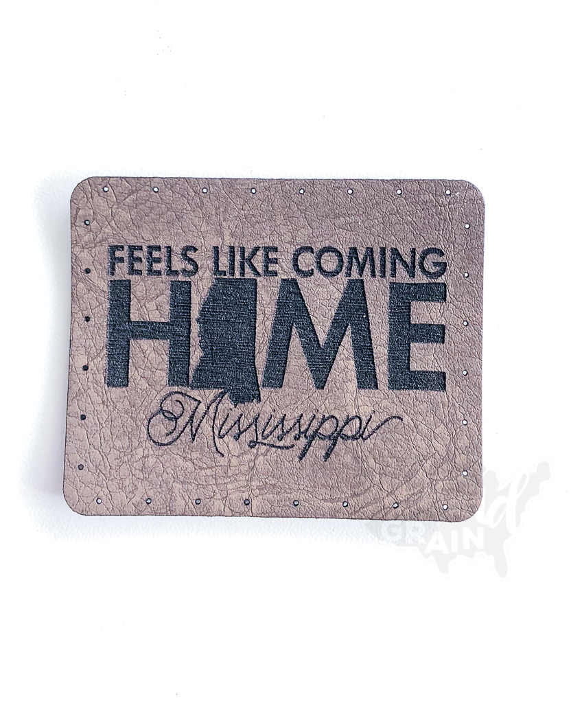 Mississippi :: Feels Like Coming Home VEGAN LEATHER PATCH