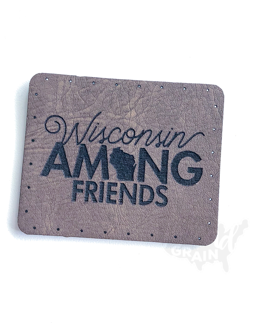 Wisconsin :: Among Friends VEGAN LEATHER PATCH