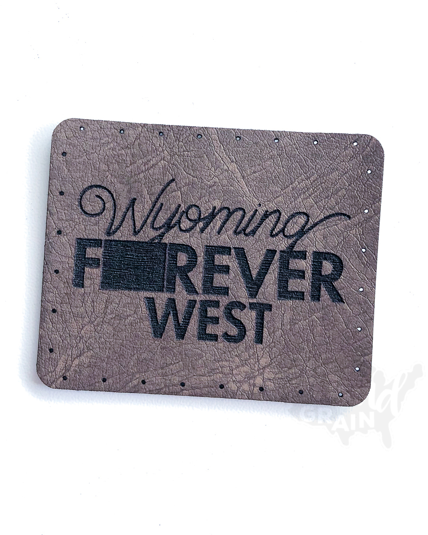Wyoming :: Forever West VEGAN LEATHER PATCH