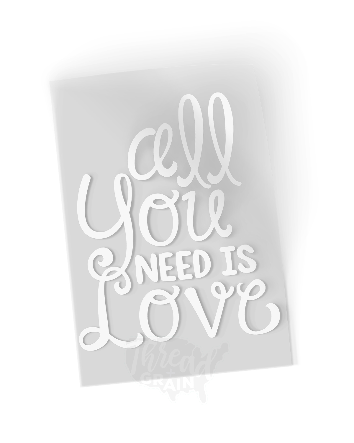 All You Need is Love IRON-ON TRANSFER